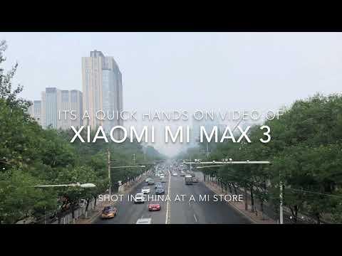 Xiaomi Mi Max 3 Hands On