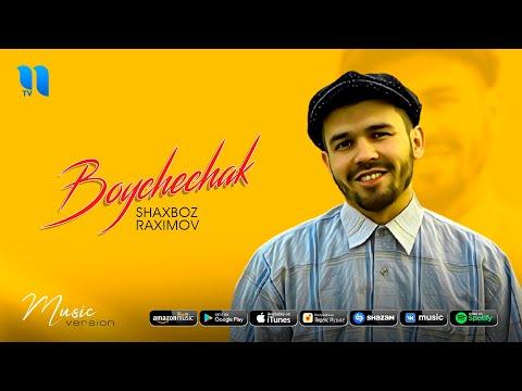 Shaxboz Raximov - Boychechak (audio 2020)