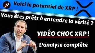 LA VÉRITÉ SUR LE POTENTIEL EXPLOSIF DE XRP ET RIPPLE !