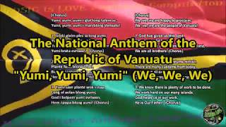 Vanuatu National Anthem with vocal and lyrics Bislama w/English Translation