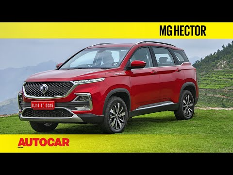 MG Hector | First Drive Review | Autocar India