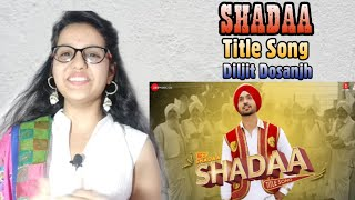 SHADAA | Trailer | Diljit Dosanjh | Neeru Bajwa | Punjabi Movie 2019 | Reaction | review!!!