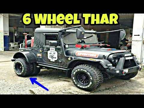India's First 6 Wheel  Modified Mahindra Thar By Grizzly Motors Works
