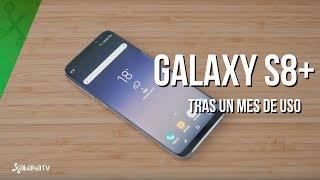 Samsung Galaxy S8+ tras un mes de uso