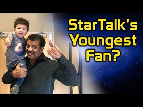 StarTalk's Youngest Fan?