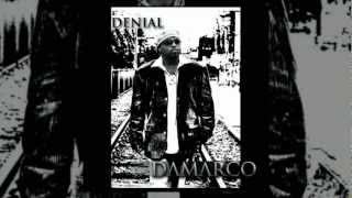 """Denial"" [Official Single] - Damarco"