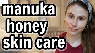 Manuka honey SKIN BENEFITS| Dr Dray