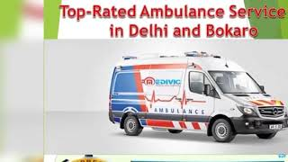 Get Surpassing ICU Enable Ambulance Service in Delhi by Medivic