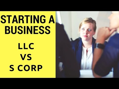 Business Startup Tips - LLC vs S Corp: Which is better for you? Legal Issues for Entrepreneurs