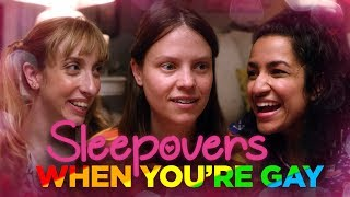 Sleepovers When You're Gay