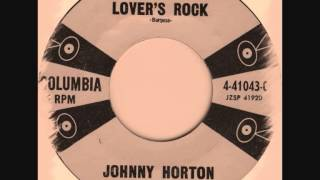 Johnny Horton - Lover's Rock