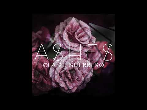 download lagu mp3 mp4 Ashes Claire Guerreso, download lagu Ashes Claire Guerreso gratis, unduh video klip Ashes Claire Guerreso