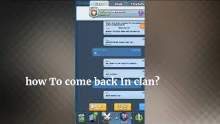How To come back In your previous clan If leader Kick you out?