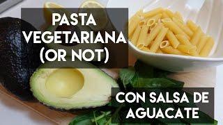 ¡Deliciosa receta de pasta con salsa de aguacate!