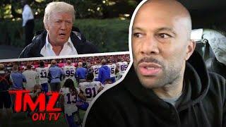 Common Says Jerry Jones Has 'Slave Owner Mentality' | TMZ TV | Kholo.pk
