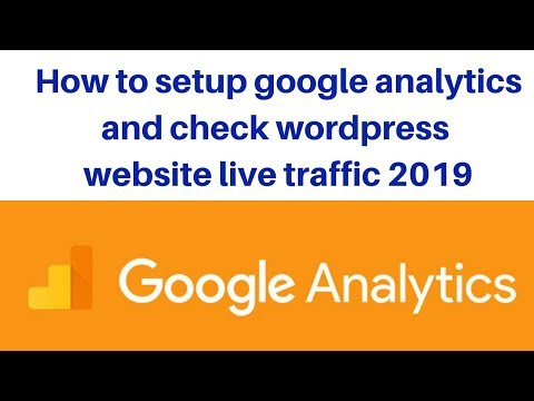How to setup google analytics and check wordpress website live traffic