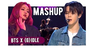 BTS X (G)-IDLE - FAKE LOVE (LIVE MASHUP)