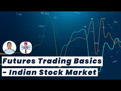 Futures Trading Basics – Indian Stock Market – bse2nse.com