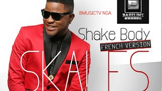 Skales - Shake Body (French Version) (OFFICIAL AUDIO 2014)