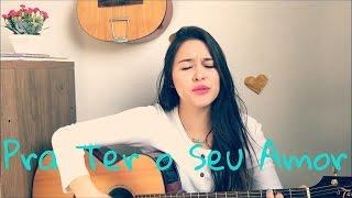 Pra ter o seu Amor- Jorge e Mateus- cover ( Valeria Campos)