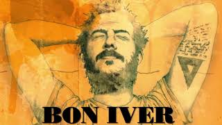 Bon Iver   Best Of Bon Iver [Full Album]