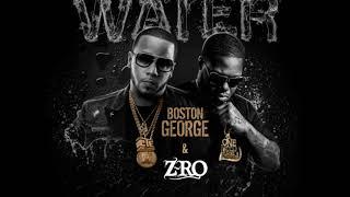 Boston George   Water (ft. Z Ro)