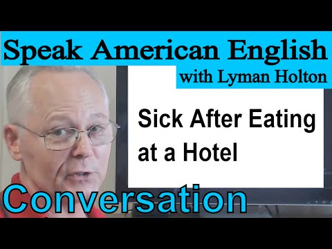 Download English Conversation - Sick After Eating at a Hotel - Video 38 Mp4 HD Video and MP3
