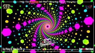 NONSTOP BAY PHÒNG ♪ XOẮN NÃO CỰC ĐỘ | ĐẲNG CẤP NHẠC DJ VINAHOUSE BAY PHÒNG HAY NHẤT