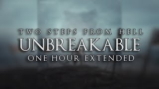 Two Steps From Hell : Unbreakable ONE HOUR EXTENDED