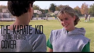 """Karate Kid Soundtrack """"Young Hearts"""" Commuter Cover by Patrick J Gregg"""