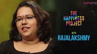 Rajalakshmy - The Happiness Project - Kappa TV
