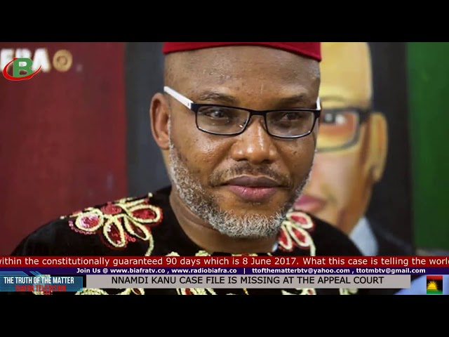 Nnamdi Kanu's Case File Is Missing At The Appeal Court 1