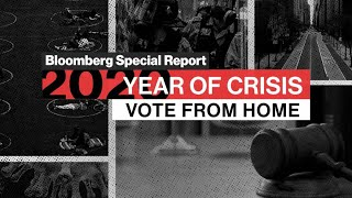 Bloomberg Special Report: Vote from Home
