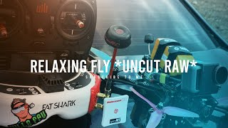 Ville FPV - Relaxing fly *uncut raw*