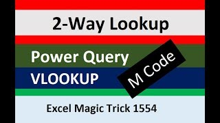 Two-Way Lookup in Power Query? M Code for Exact & Approximate Match Lookup. Excel Magic Trick 1554