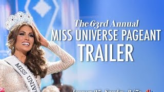 Miss Universe 2014 - Official Pageant Trailer