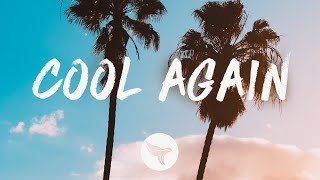 Kane Brown - Cool Again (Lyrics) - YouTube