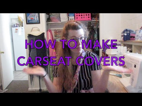 How to Make Carseat Covers (Sewing Tutorial)