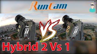 ???? Runcam Hybrid 2 VS 1 Side By Side Comparison (Watch in 4k)