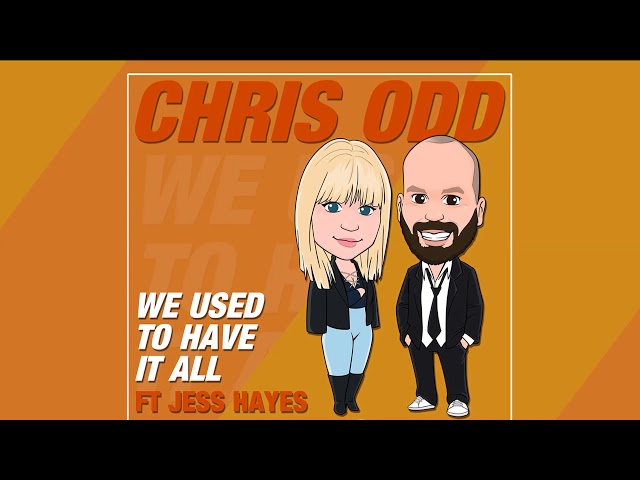 Chris Odd feat. Jess Hayes - We Used To Have It All (Zaydro Remix) [Official]