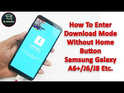 How To Enter Download Mode  Without Home Button Samsung Galaxy A6+/J6/J8 Etc.
