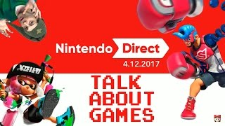 Nintendo Direct Reaction 4.12.2017 - Talk About Games