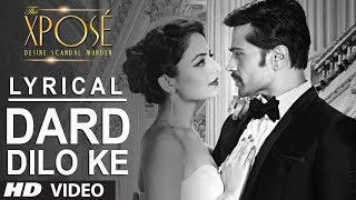 The Xpose: Dard Dilo Ke Full Song with Lyrics | Himesh