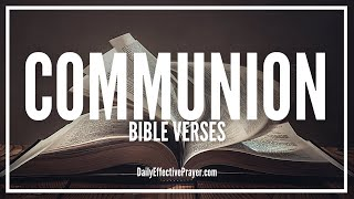 Bible Verses On Communion | Scriptures On Breaking Of Bread (Audio Bible)