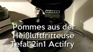 Tefal 2in1 Actifry - Pommes aus der Heißluftfritteuse [GER][#2]