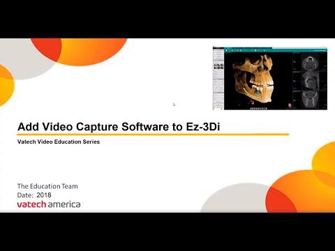 Add Video Capture Software to Ez3D-i