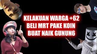KELAKUAN WARGA +62 BELI MRT PAKE KOIN BUAT NAIK GUNUN6