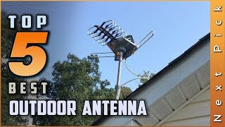 Top 5 Best Outdoor Antenna Review in 2020