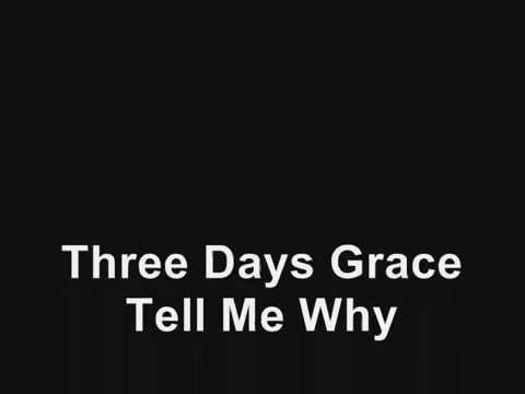 Three Days Grace - Tell Me Why (Lyrics)