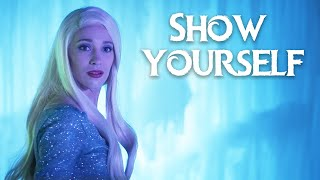 Show Yourself - Frozen 2 in Real Life